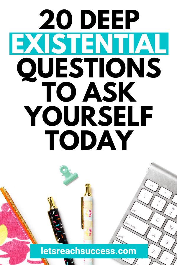 Asking yourself these 20 existential questions can lead to personal growth. Check out this list and contemplate on each question: #existentialquestions #questionstoask #lifequestions #deepquestionstoask #personalgrowth #lifeadvice