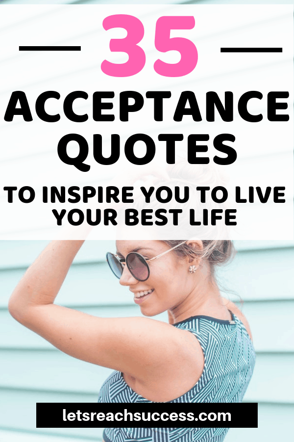 Instead of expecting, you should be accepting. See what it means to practice acceptance in daily life and find peace and get inspired by 35 acceptance quotes: #acceptancequotes #inspiration #howtoacceptyourself #quotestoliveby #lifequotes