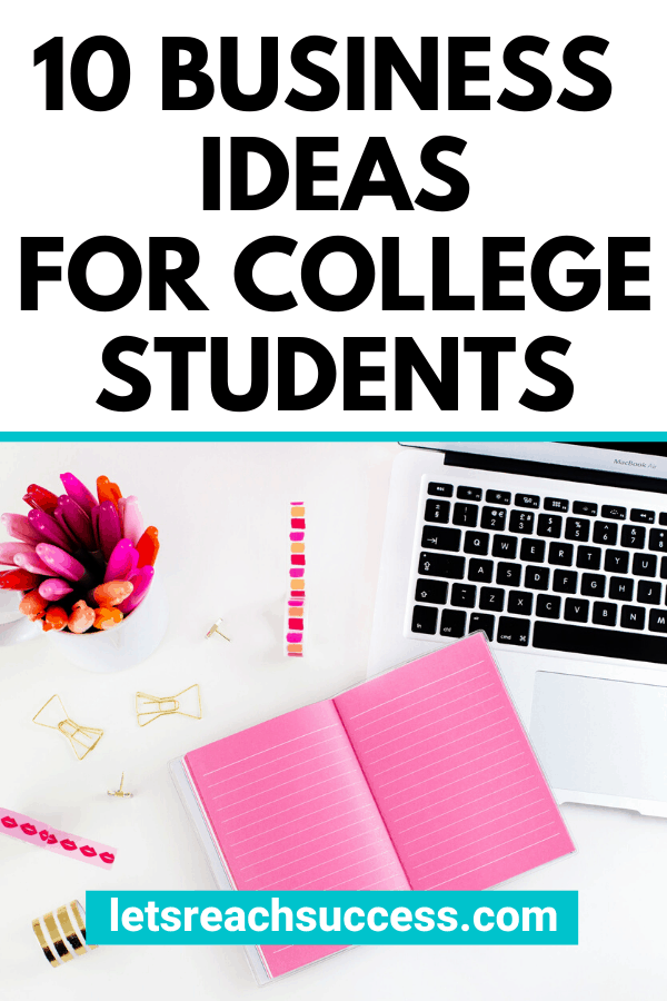 Want to make money on the side while in college? This is the best year to start a side hustle and here are 10 profitable business ideas for college students to choose from: #businessideasforcollegestudents #howtomakemoneyasacollegestudent #makemoneyasastudent #sidehustleideas #makemoneyonline #extramoneyideas