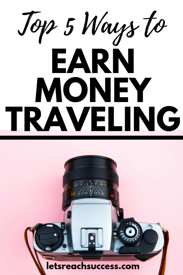 We live in the best possible times to explore the world and make an income at the same time. Here's how to earn money traveling: #makemoneytraveling #getpaidtotravel #travelandmakemoney