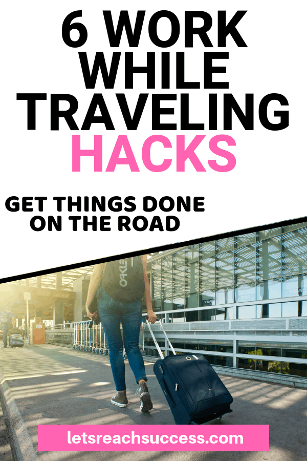 Want to do some work while traveling? Here are a few tips for helping you stay productive when on the road: #workwhiletraveling #travelhacks #workandtravel