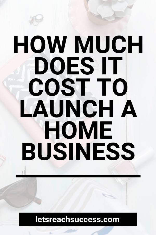 Looking to launch a home business? Here's how much it would cost you: #workfromhome #homebusiness #costofstartingabusiness #launchabusiness #onlinebusiness #makemoneyfromhome