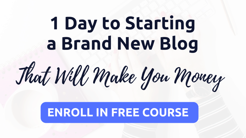 how to start a blog in 1 day - free course