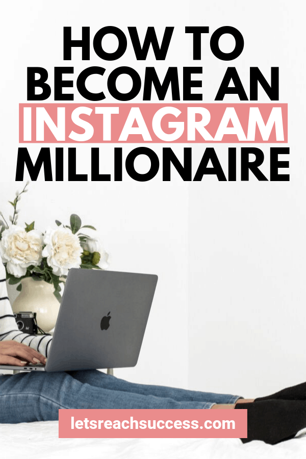 Thinking what does it take to make money out of an Instagram account? Here are the tips you need to become an Instagram millionaire: #makemoneyonline #makemoneyoninstagram #becomeamillionaire #instagrambusinessideas #howtomakemoneyoninstagram #moneymakingideas