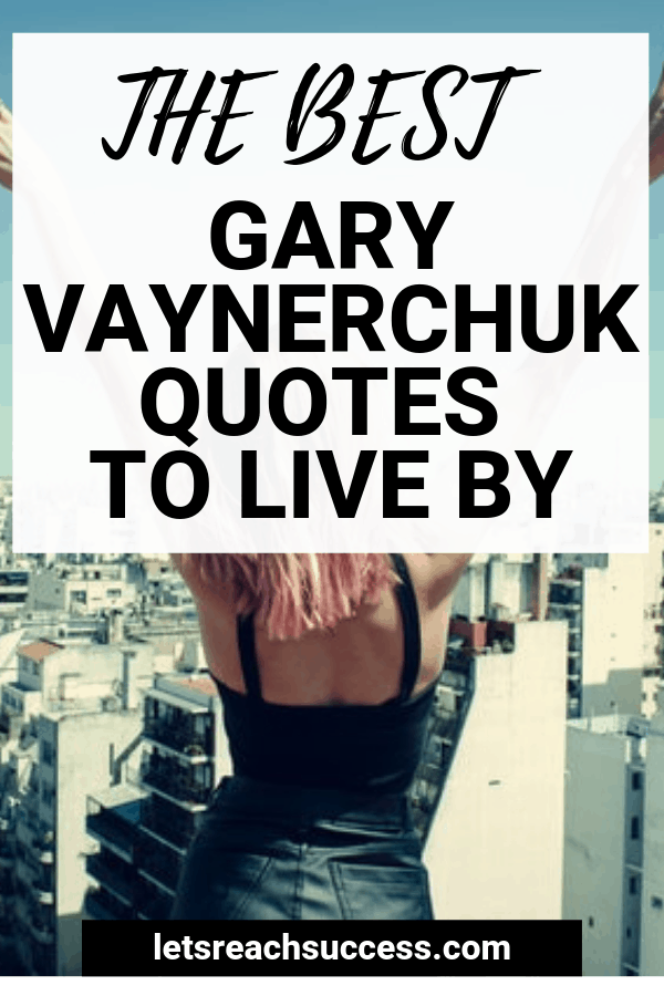 Gary Vee is one of my favorite people. Here's a collection of the most motivational Gary Vaynerchuk quotes to use for hustle inspiration. #garyvee #quotes #motivationalquotes #hustle #garyvaynerchuk