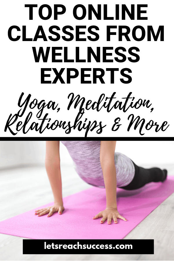 Looking for the best online classes on wellness, yoga, happiness, and more? Here's your list for 2019: #yoga #meditation #onlineclasses #yogaclasses