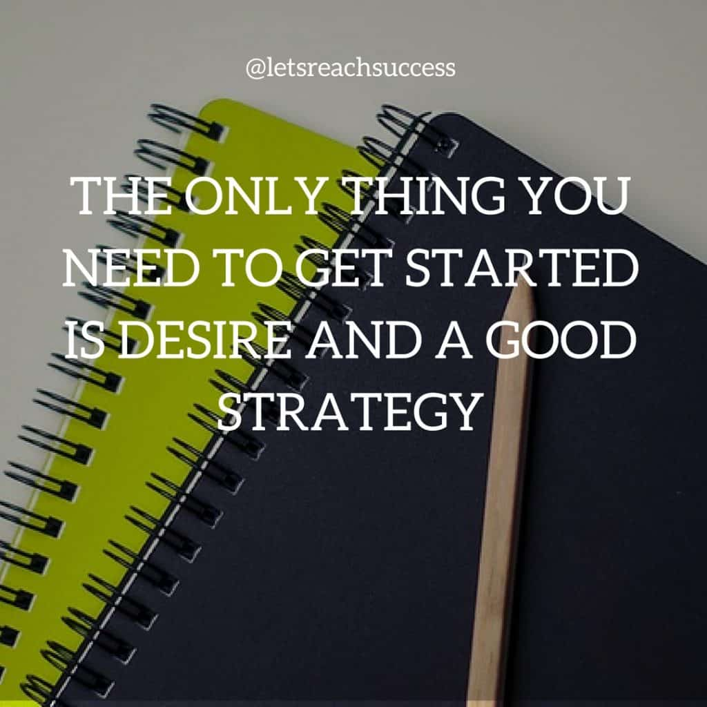 desire good strategy motivational quotes success hustle images