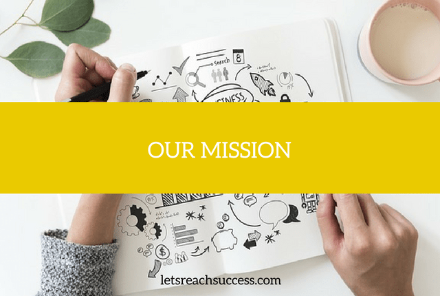 the mission of letsreachsuccess.com