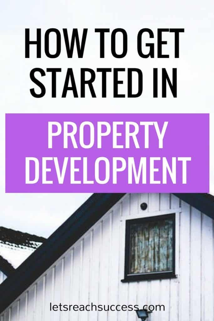 Entering the booming sector that is property development promises great rewards in the form of hefty development profits, increased rental returns, stronger financing, and tax benefits. Read on to see how to get started in property development.