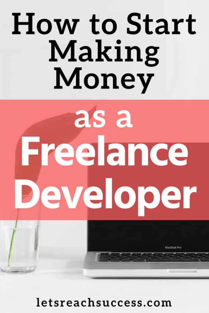 Freelancing as developers can earn you huge sums of money when compared to a monthly salary from an average firm. Working as a freelance developer can also help you increase your skill set. Here's how to start making money as a freelance developer: