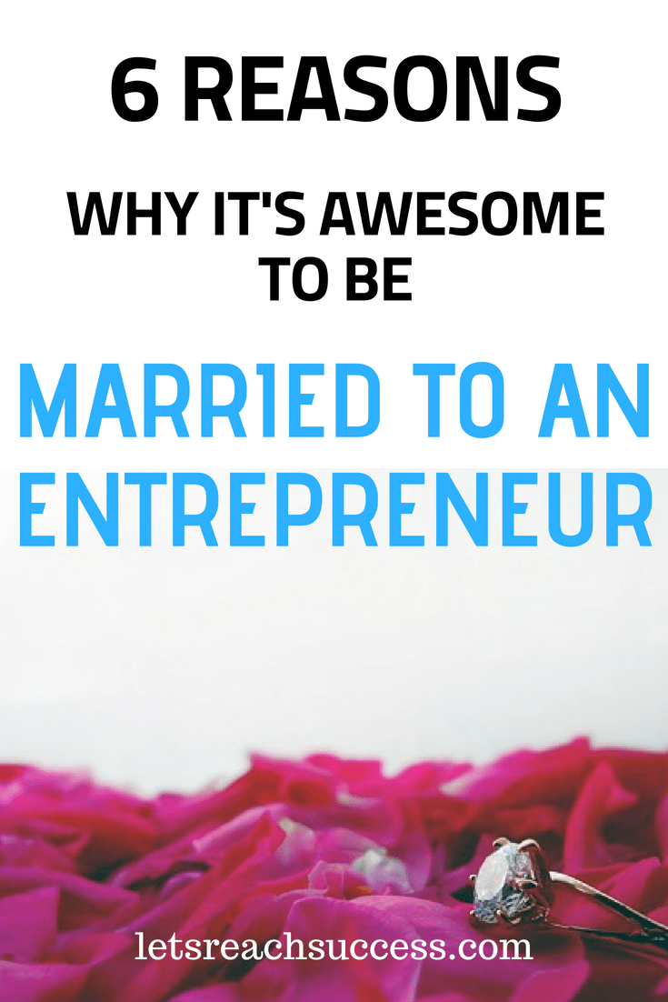 Many things make being married to an entrepreneur amazing. Here are 6 positive qualities of an entrepreneur that will benefit your marriage. #marriagetips #entrepreneur