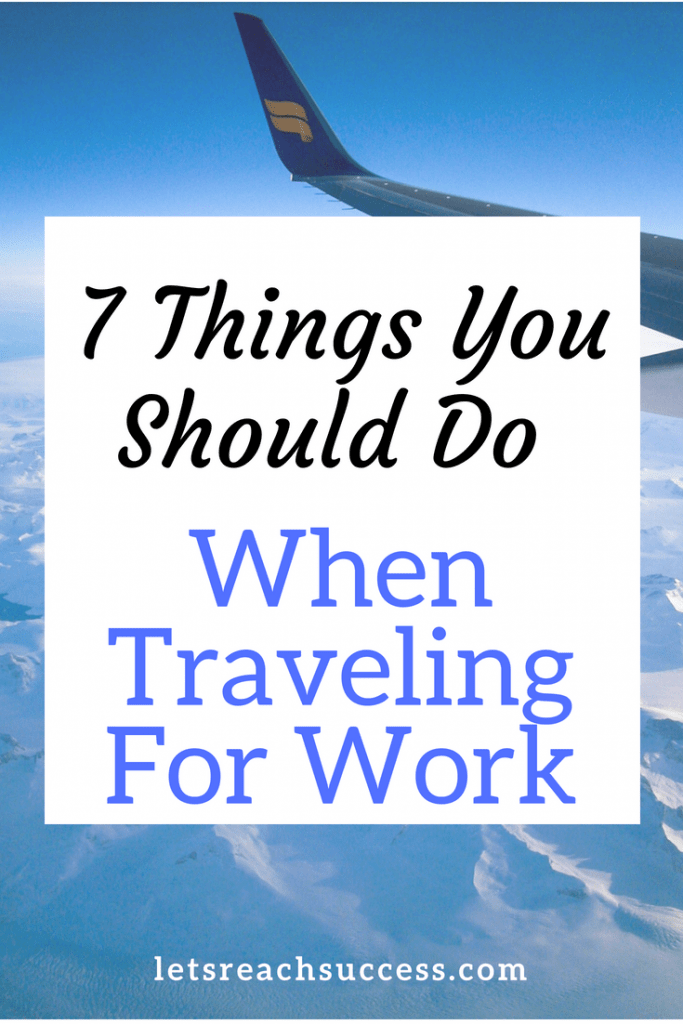 Traveling for work can be a nightmare. But if you use these tips in your everyday life, you'll find that your business trip isn't that bad. #workandtravel #traveltips #business #travelhacks