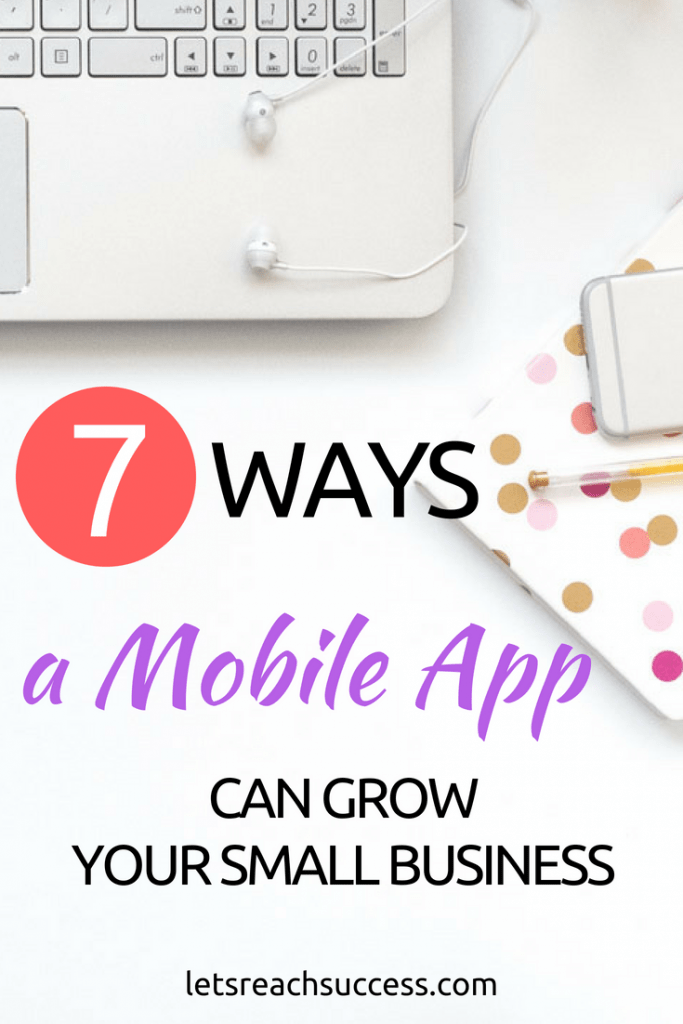 More than half of the population of the country has a smartphone, so it should be no surprise to you that more and more businesses are creating their own mobile applications. Here are seven ways a mobile app could help you to grow your own small business.
