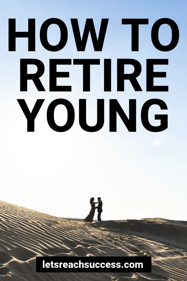 Retiring young is a path that many are exploring but a few are able to achieve. Here are 7 things you need to do if you want to retire young: #financialplanning #financialfreedom #retireyoung #makemoney #moneytips #howtoretireearly