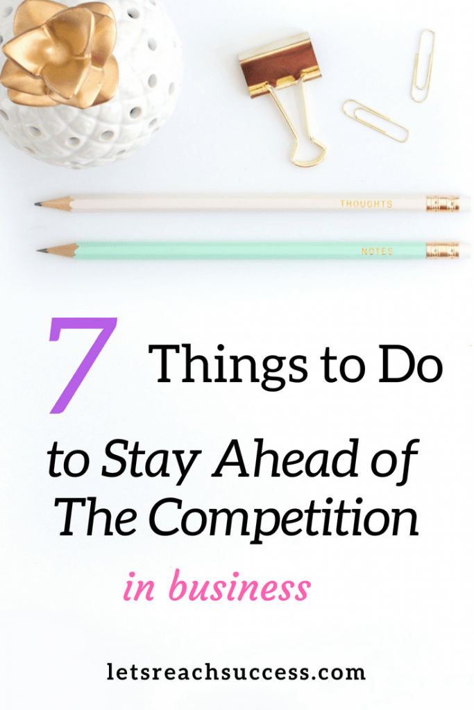 When you're running a business, it's not just your own venture you need to be keeping tabs on. Here are just a few of the ways you can ensure you're keeping ahead of your competition.