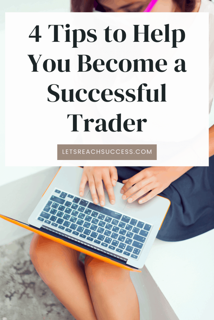 Trading doesn't have to be intimidating. With the proper knowledge and expertise, it's possible to make good gains. Here are 4 tips for you: #tradingtips #investinginstocks #stockmarketforbeginners #howtostarttradingstock #startinvestinginstocks