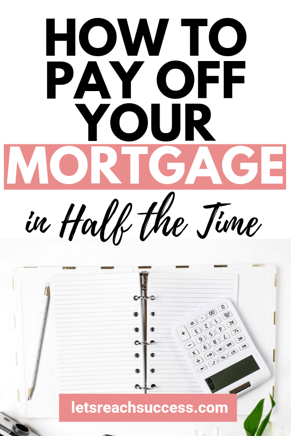 If your goal is to become debt free, a big part of that equation is your house. Here's how to pay off your mortgage in half the time: #payoffmortgageearly #payoffdebt #mortgagetips #moneytips #moneysavingtips #homeownertips