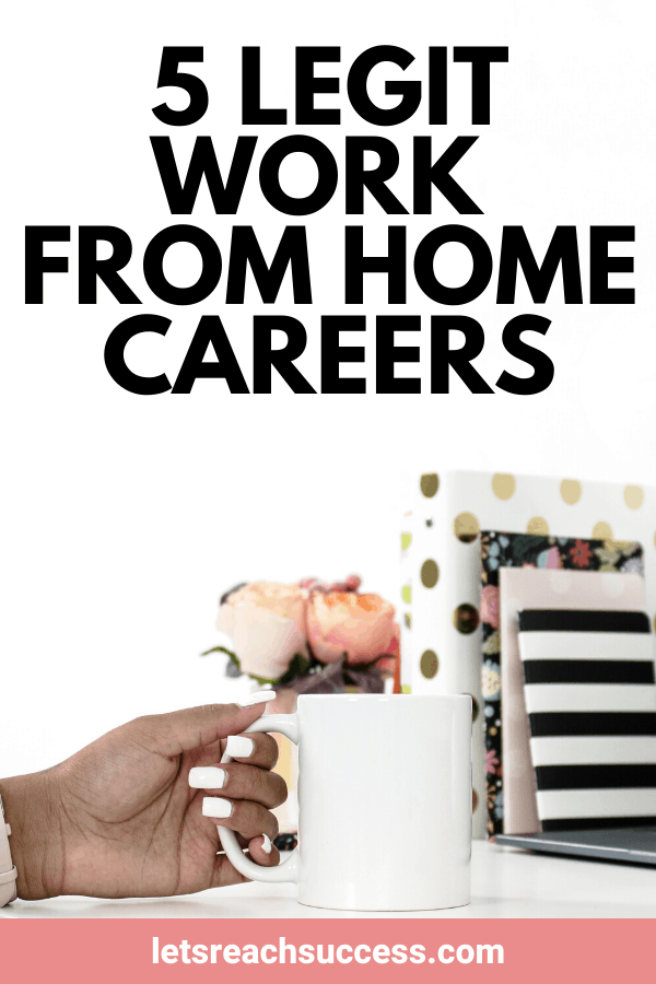 Want to work from home? Here are 5 career choices you can consider to make money online: #workfromhomejobs #workfromhomecareers #workfromhome #makemoneyonline #workingfromhomejobs