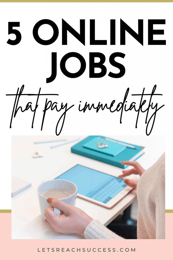 Online jobs are an amazing way to make some money on your own time. Here are five of the top side hustles online that start paying right away. #makemoneyonline #workfromhomejobs #onlinejobs #onlinejobsfromhome #onlinejobsformoms #workfromhomeideasforwomen