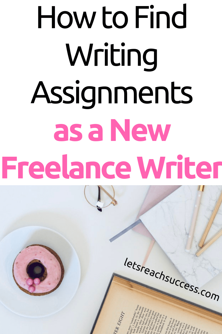 There are so many questions for new freelance writers. Here is a list of resources for finding the perfect writing assignments for you. #freelancewriting #freelance #makemoneyfreelancing #writingassignments