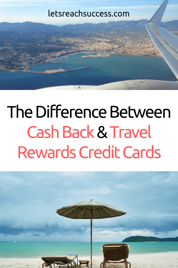 Should you choose travel rewards or cash back credit cards? It depends on the one that brings the largest bang on one's credit card. Here's what you need to know: #cashback #travelrewards #travelrewardscreditcards