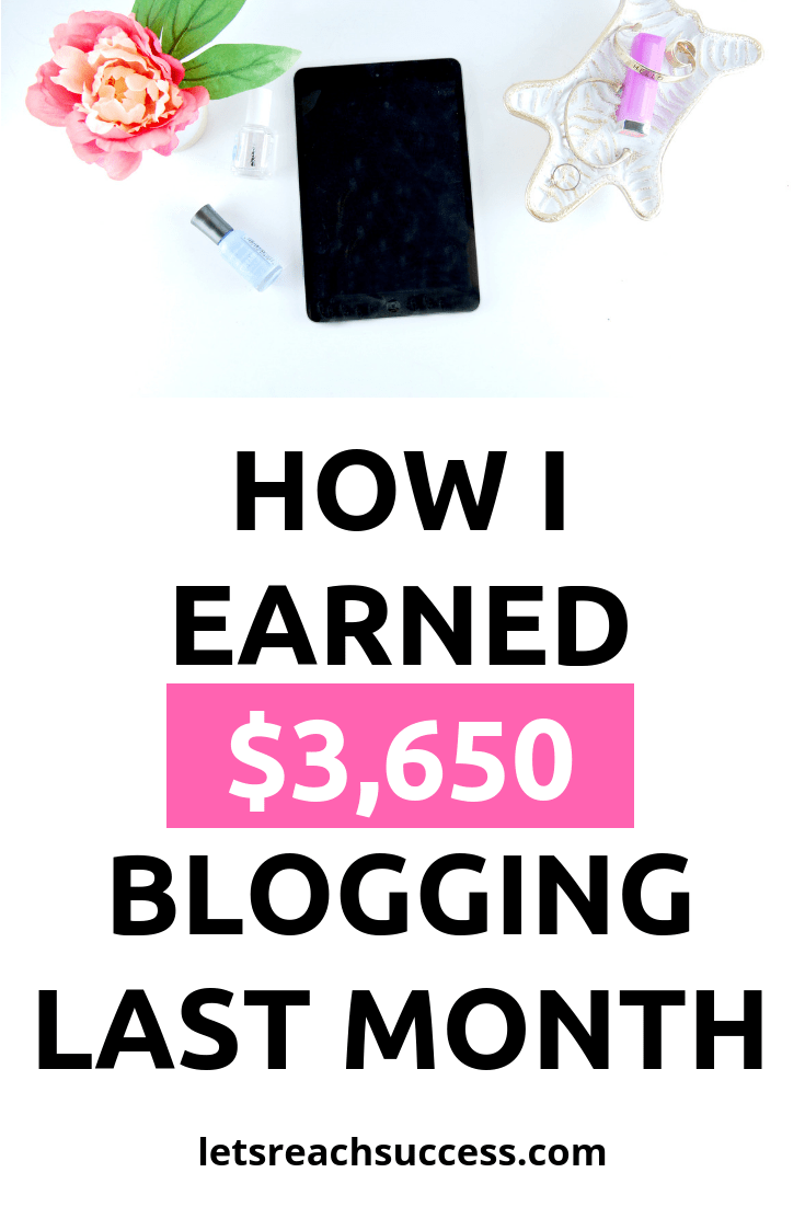 I earned $3650 blogging from home last month. Check out exactly how so you too can monetize your blog the same way: #blogincomereport #incomereports #blogger