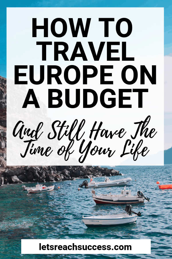 Planning to travel around Europe? That's great. Follow these Europe travel tips to make sure you find the best ways to do that on the cheap. #travelhacks #traveleuropecheap #europetraveltips #travelonabudget