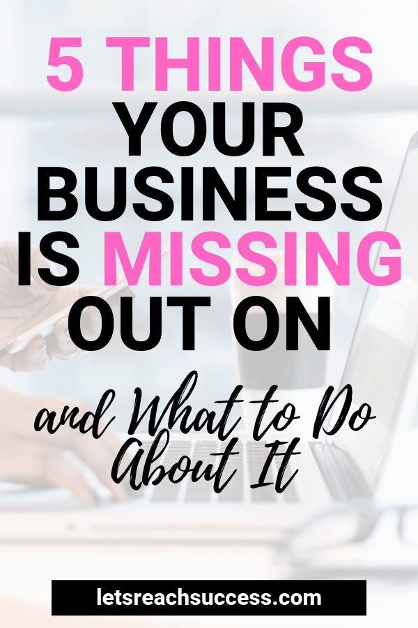 Want to start a business or improve your existing one? Here are 5 things you might be missing out on and how technology can help you grow: #onlinebusinesstips #businesstips #entrepreneur #growyourbusiness