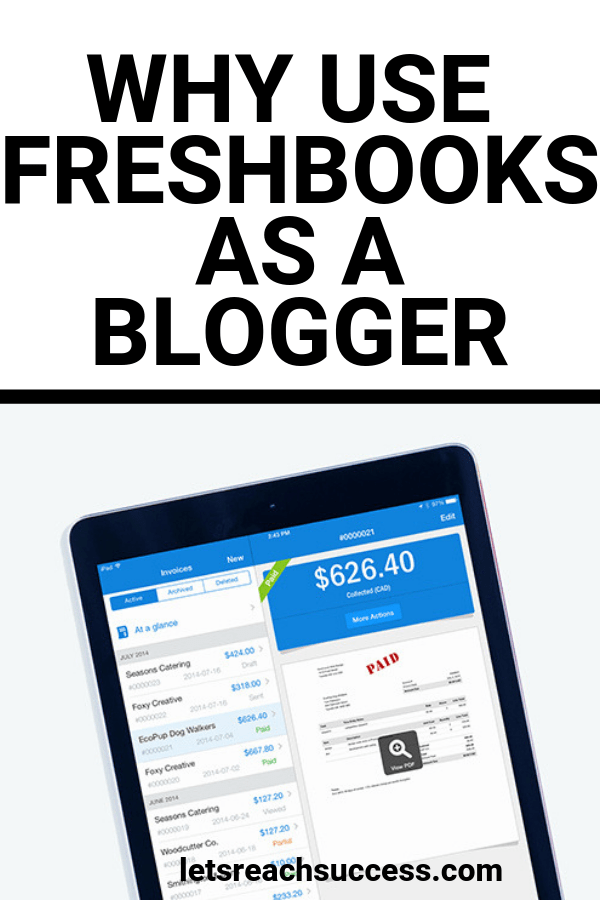 Are you a blogger or a freelancer looking for the best accounting software? Here's why Freshbooks is made for you and how it can help you: #freshbooks #accountingsoftware #bloggingtips #bloggingbusiness