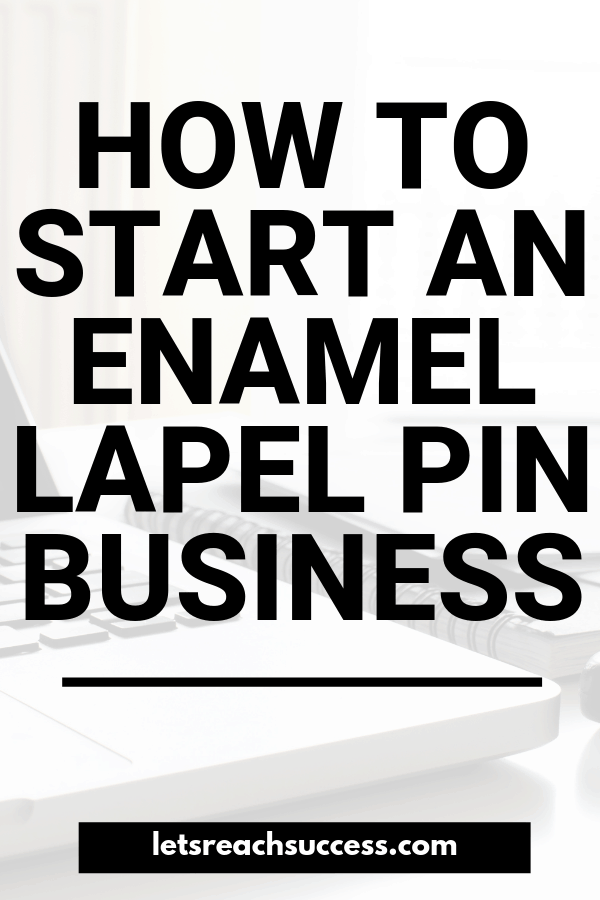 Starting an enamel pin label business doesn't have to be very complicated. Here are 6 tips to help you with your side hustle: #labelpins #startabusiness #businessideas #makemoney #sidehustles