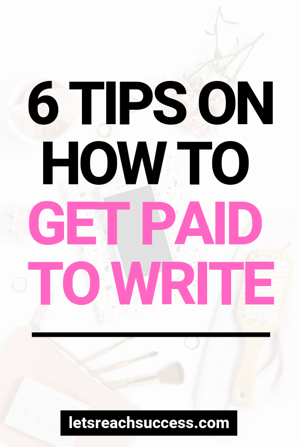 If you enjoy writing, you can earn money doing it. To help get you started, here are tips on how you can get paid to write: #makemoneyonline #makemoneywriting #writingtips #getpaidtowrite #sidehustleideas #workathomejobs #freelancewriting