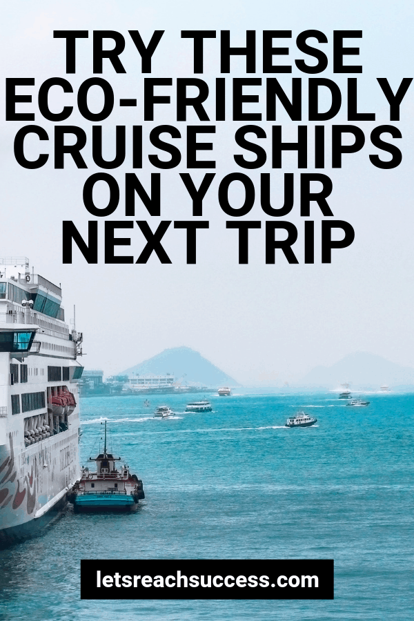 If you're looking forward to going on a nice trip in the near future, then we've got a few cruises that are designed with the earth in mind. #cruiseship #ecofriendlytravel #greentravel #traveltips #cruising