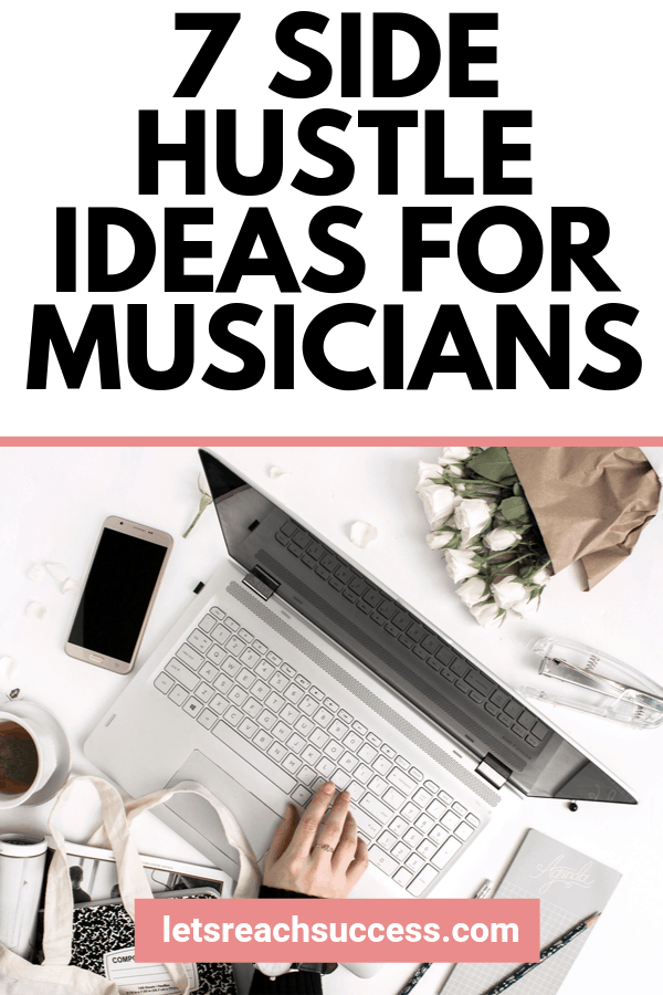 Want to make money from your music? Here are 7 side hustle ideas for musicians that can earn you a decent income every month: #musicsidehustle #musicbusiness #makemoney #musicgigs #becomeamusician #sidehustles #sidehustlesformusicians