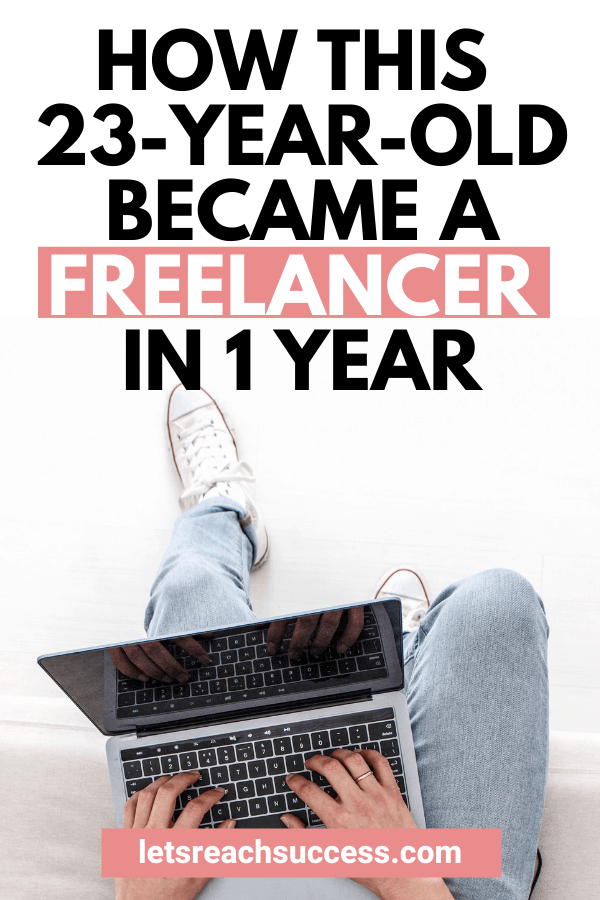 What if you could live a completely different life a year from now? That's exactly what this 23-year-old did thanks to freelancing. Here's how: #becomeafreelancer #freelancewritingforbeginners #makemoneyonline #becomeyourownboss #bloggingtipsforbeginners #workfromhome #freelancingforbeginners #makemoney