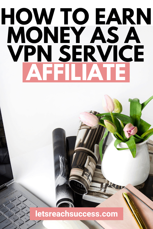 Once you learn what a VPN service can do for you, this same service can work as a second income. Here's how to earn money as a VPN affiliate: #affiliatemarketing #affiliateprograms #makemoneyonline #affiliatemarketingforbeginners #makemoneyasanaffiliate