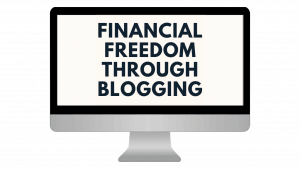 Financial Freedom Through Blogging course