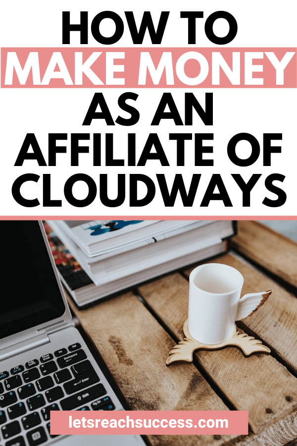Cloudways gives an opportunity for bloggers to make passive income as an affiliate simply by promoting a reliable web hosting company. Here's how to join their affiliate program and earn money: #affiliatemarketing #affiliateprograms #makemoneyblogging #passiveincome #becomeanaffiliate #affiliatemarketingwithoutablog #passiveincomeideas