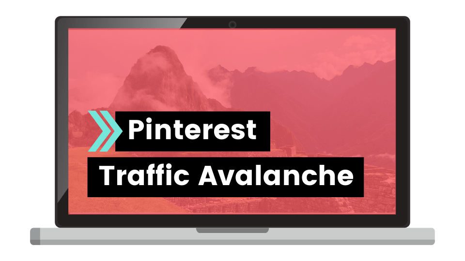 Pinterest Traffic Avalanche create and go courses