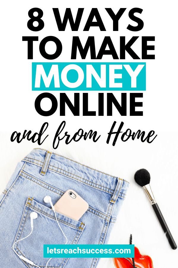It's much easier to start earning an income from your laptop than it was in the past. Here are 8 sure ways to make money online in 2020: #waystomakemoney #makemoneyonline #workfromhomejobs #ideastomakemoneyfromhome #moneymakingideas #extramoneyideas