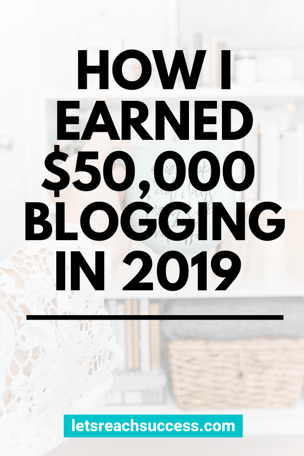 Want to know how to make $50000 a year from your blog? Check out the exact steps and the strategies I used to earn $50K blogging last year: #howtomake50000 #make50000ayear #make50000 #makemoneyblogging #blogincome #bloggingtipsforbeginners #fulltimeblogger #blogmonetization #blogincomereport2019 #blogincomereports