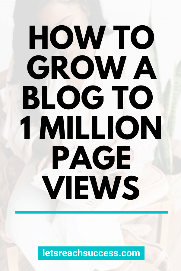 Learn how to grow your blog with the best blog traffic tips and strategies that I used to reach 1 million page views: #howtogrowyourblog #blogtraffic #blogtraffictips #growyourblogtraffic #makemoneyblogging #bloggingtips #fulltimeblogger #increaseblogtraffic #1millionpageviews
