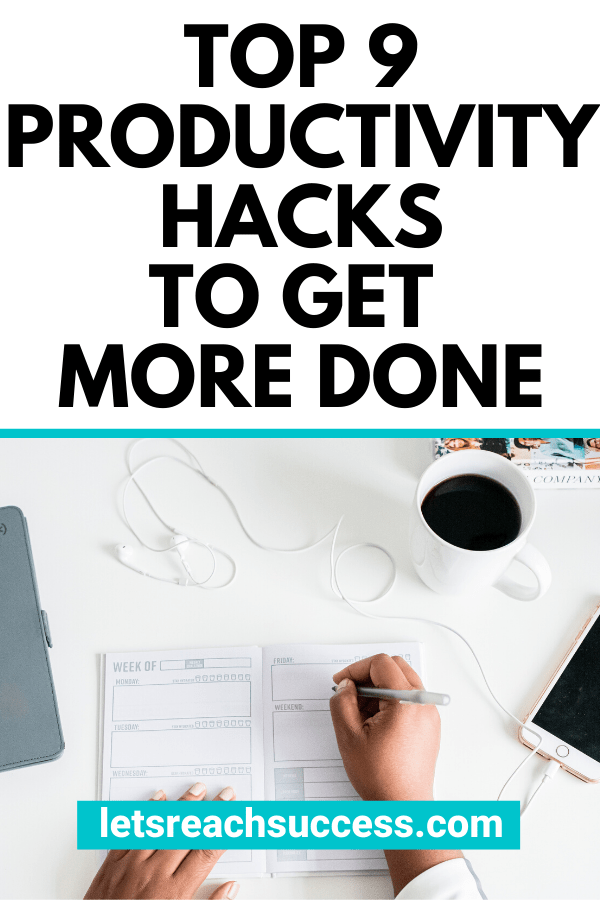 Looking for some ways, tips and strategies for becoming more productive with less effort? Check out this list of productivity hacks: #productivity #productivitytips #productivityhacks #getmoredone #boostproductivity