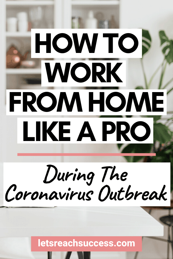 Here's how to work from home effectively during the Coronavirus outbreak so you can find focus and get things done: #workfromhometips #howtoworkfromhome #workingfromhome #coronavirus #productivitytips #remotework #workathome
