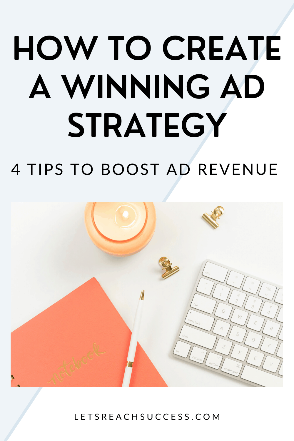 Here are my top 4 suggestions to implement if you want a winning ad strategy: #adrevenueblog #blogtips #makemoneyblogging #monetizeyourblog #makemoneyadvertising #incomestreams #blogincome
