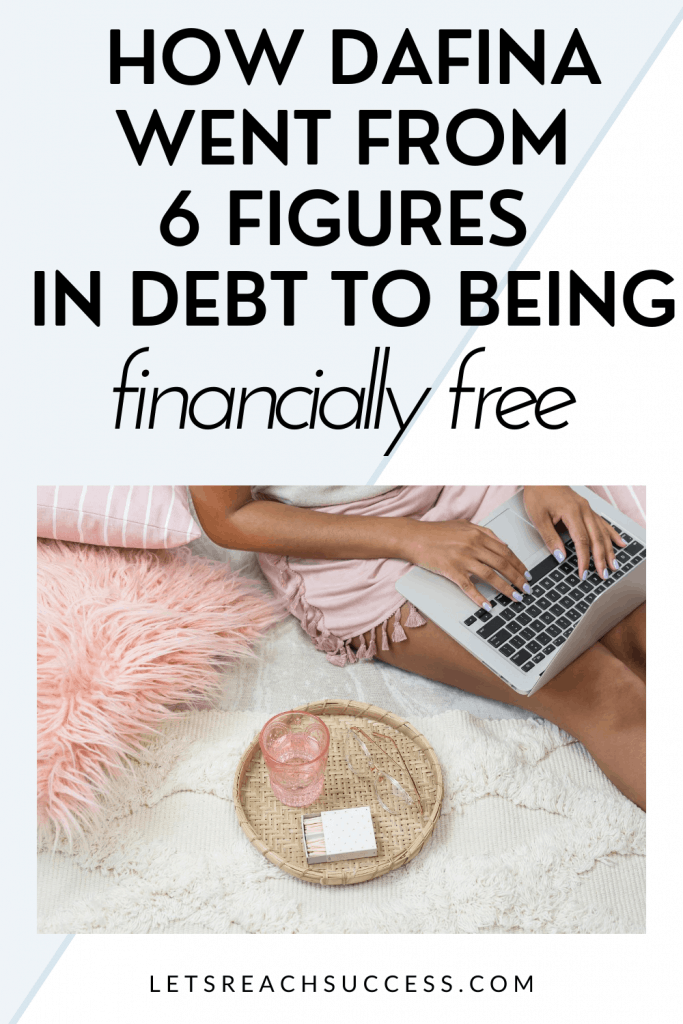 Are you in debt? Do you want to take control of your finances and even become self-employed? Check out the story of Dafina who did all that and is now teaching other women how to manage their money: #6figuredebt #personalfinancecoach #blackwomenbloggers #howtobecomeafinancialcoach #blogtips #makemoneyonline #financialplanning