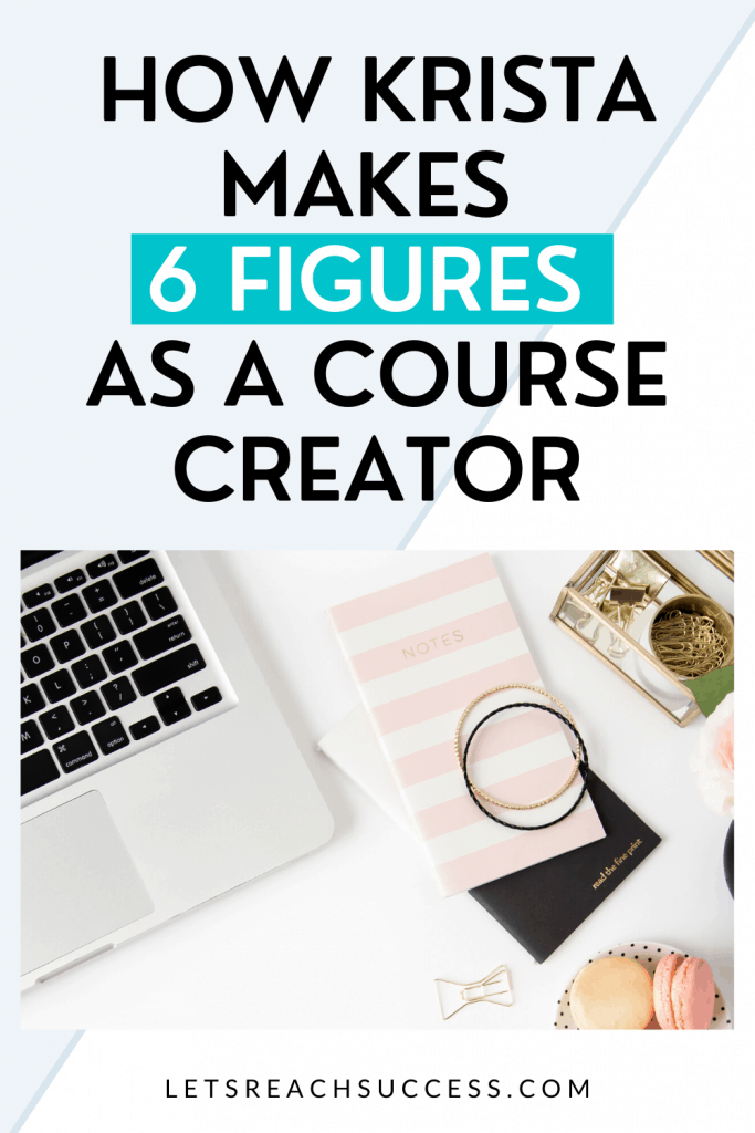 Do you want to scale your online income? Learn how Krista Dickson became a full-time course creator and now makes 6 figures from home: #kristadickson #emailmarketingstrategy #blogtips #make6figures #workfromhome #howtosellcourses #6figureblogger #emailmarketingcourse #makemoneyonline