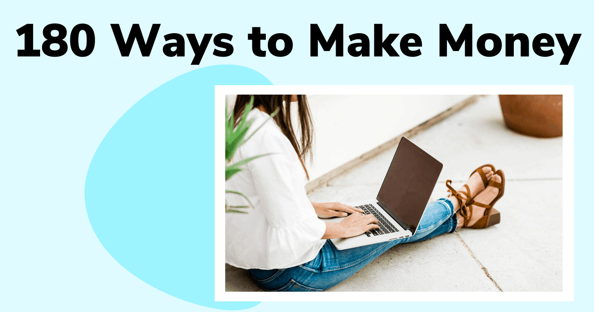 180 Ways to Make Money