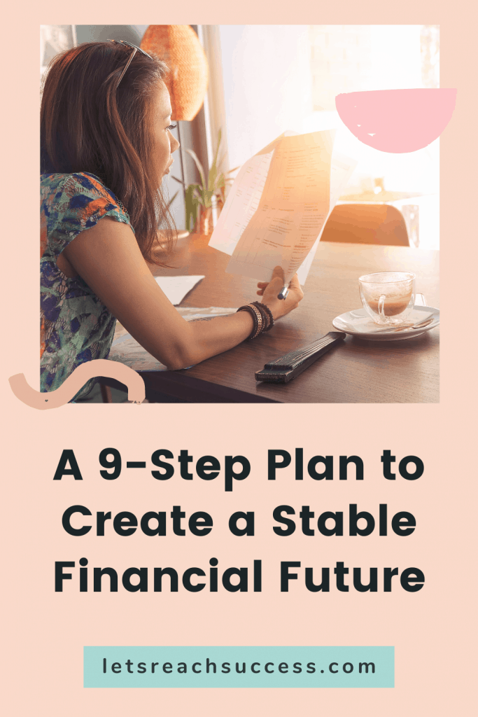 Everything might sound bleak at the moment, but there are still a lot of things you can do to be able to secure your financial future. Here are 9 steps to get you started: #financialfuture #budgeting #howtoplanyourfinances #savingsplan #moneytips #financialfreedom #financialliteracy