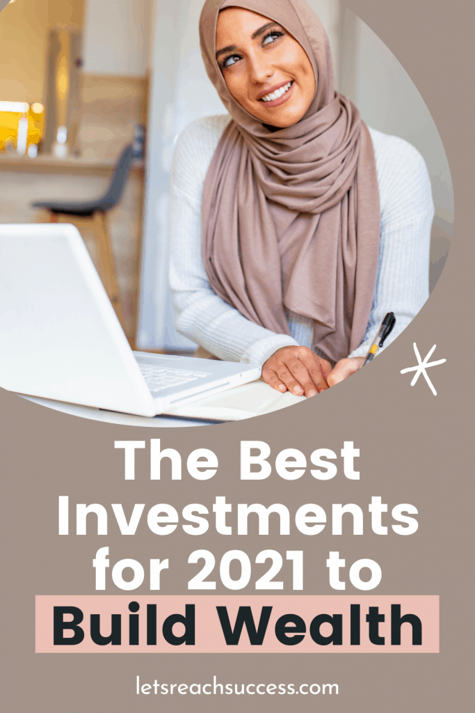 Looking for the best investments in 2021? Follow these guidelines to build wealth and make extra money this year: #bestinvestments #bestinvestmentsforbeginners #investingforbeginners #wheretoinvestyourmoney #2021investing #2021investments