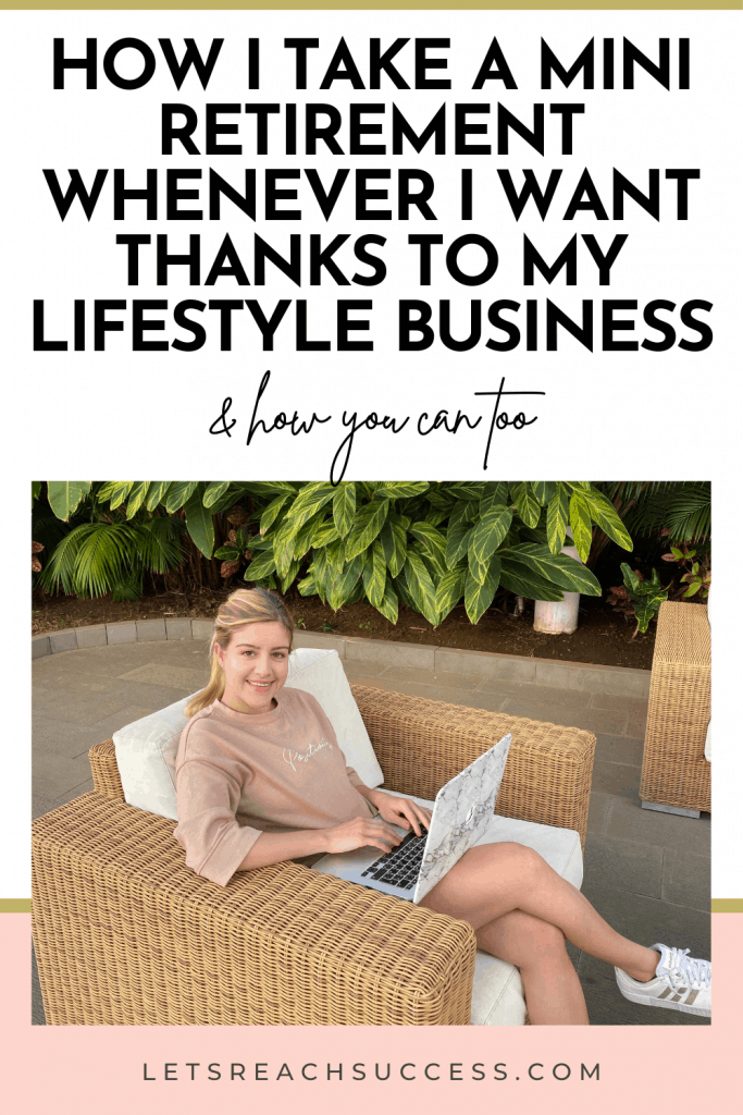 Learn what a lifestyle business means exactly and how it can allow you to take a mini retirement any time + my experience with it: #miniretirement #lifestylebusiness #lifestylebusinessideas #howtoworkandtraveltheworld #digitalnomadlifestyle #businesstipsforwomen #passiveincometips #passiveincomeonline #passiveincomestreams